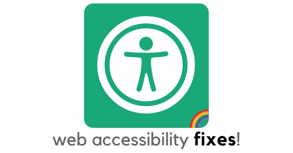 Web accessibility symbol with text below it. Text is web accessibility fixes.