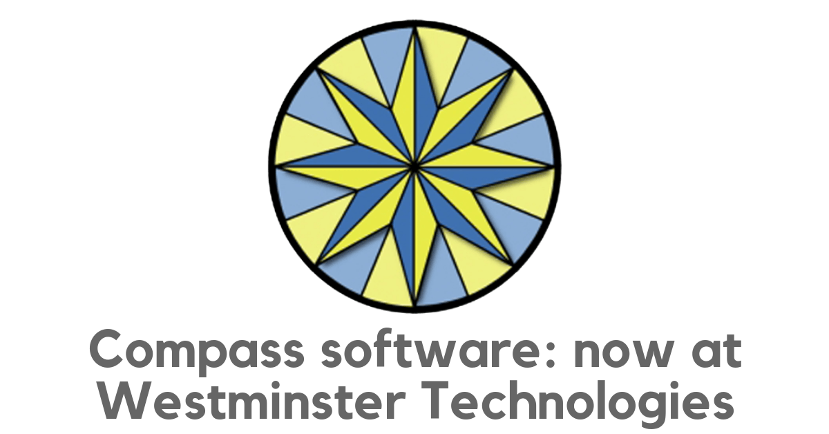 Compass software is now available at Westminster Technologies