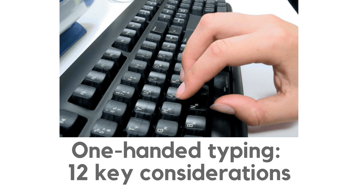 One-handed typing: 12 key considerations. Photo of someone typing with their right hand on a keyboard.