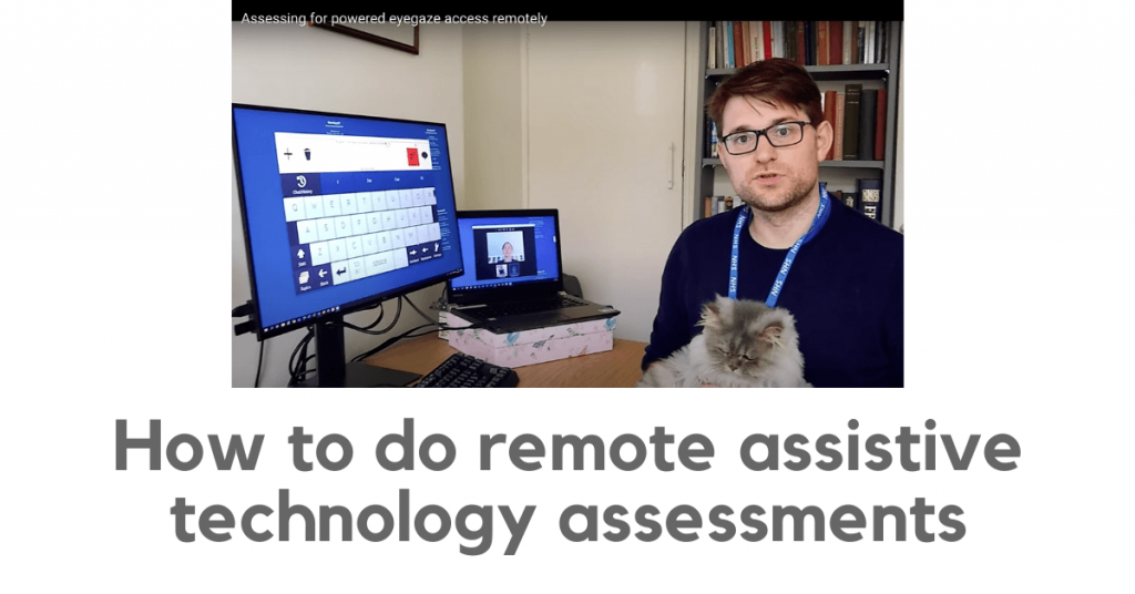 How to do remote assistive technology assessments. Photo of Charlie Danger in front of two computer monitors: one showing a client's face and one showing the client's on-screen keyboard.