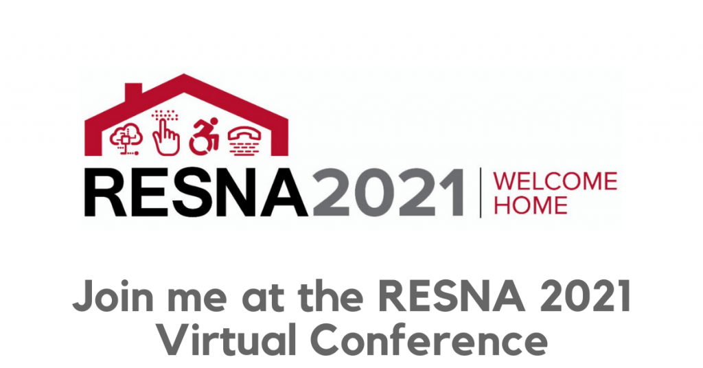 Join me at the RESNA 2021 Virtual Conference